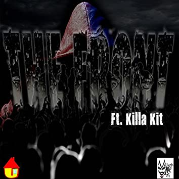 The Front (feat. Killa Kit)