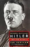 [Hitler: 1889-1936: Hubris] (By: Ian Kershaw) [published: April, 2000] - WW Norton & Co - 17/04/2000