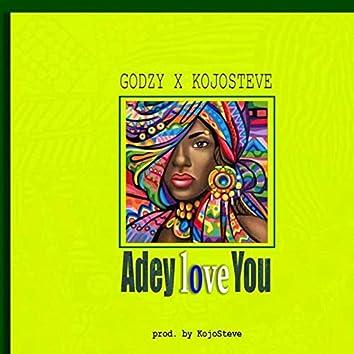 Adey Love You