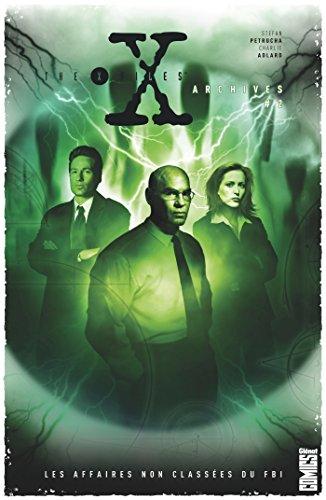 The X-Files Archives - Tome 02: Les affaires non classées du FBI