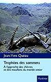 Trophées des sommets - À l'approche des chèvres et des mouflons du monde entier