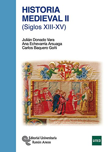 Historia Medieval II: (Siglos XIII-XV) (Manuales