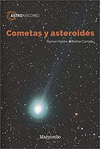 Cometas y asteroides: 1 (ASTROMARCOMBO) (Tapa blanda)