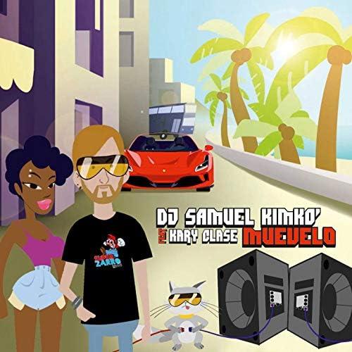 Dj Samuel Kimkò feat. Kary Clase