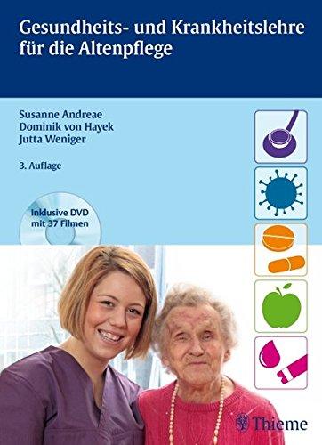 Gesundheits- und Krankheitslehre für die Altenpflege (inkl. DVD mit 37 Filmen) (Altenpflege professionell)
