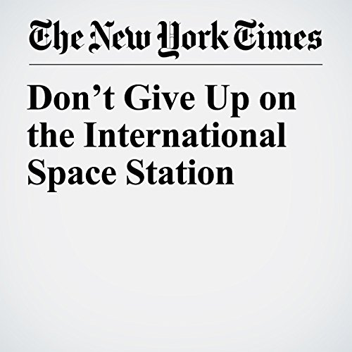 Don't Give Up on the International Space Station copertina