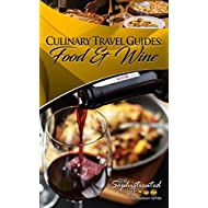 Culinary Travel Guides: Food & Wine