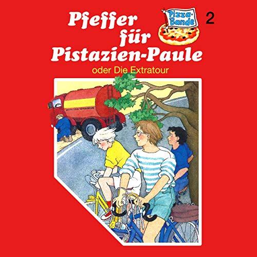 Pfeffer für Pistazien-Paule - oder: Die Extratour: Pizzabande 2