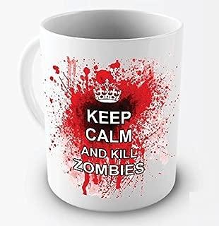 Funny Mug - Keep Calm And Kill Zombies - 11 OZ Coffee Mugs - Funny Inspirational and sarcasm - By