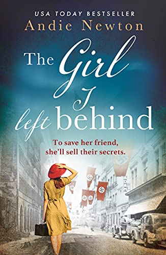 The Girl I Left Behind: An emotional, gripping and heartwrenching...