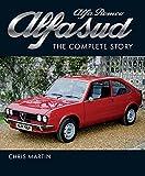 Alfa Romeo Alfasud: The Complete Story (English Edition)