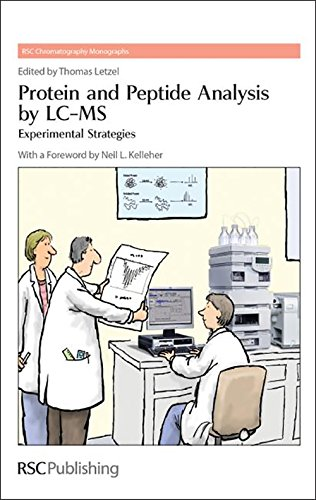 Protein and Peptide Analysis by LC-MS: Experimental Strategies (Rsc Chromatography Monographs, Band 15)