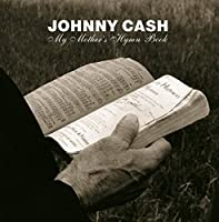 My Mother's Hymn Book by Johnny Cash (2004-04-20)