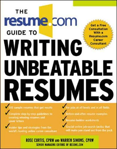 The Resume.Com Guide to Writing Unbeatable Resumes