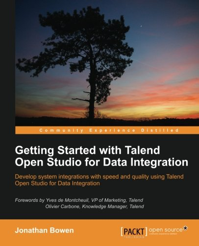 Getting Started with Talend Open Studio for Data Integration (English Edition)