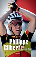 Philippe Gilbert: My Year in Top Gear by Philippe Gilbert Stephane Thirion(2012-04-16)