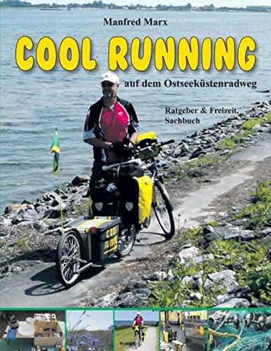 Cool Running: Auf dem Ostseeküstenradweg