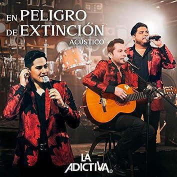 En Peligro De Extinción (Versión Acústica)