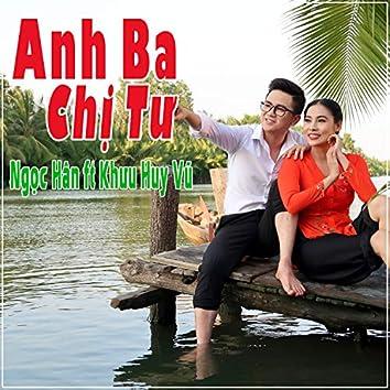 Anh Ba Chi Tu