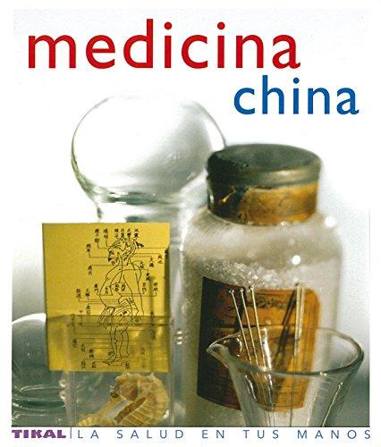 Medicina China (Salud En Tus Manos) (La Salud En Tus Manos)