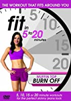 Fit In 5-20 Minutes - Muffin Top Burn Off