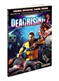 Dead Rising 2 - Prima Official Game Guide
