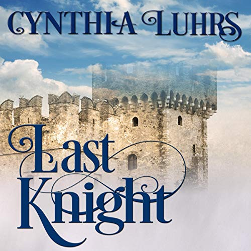 Last Knight: Thornton Brothers Time Travel cover art