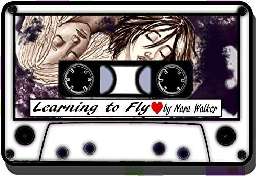 Learning to Fly (Songbirds Saga) (English Edition)