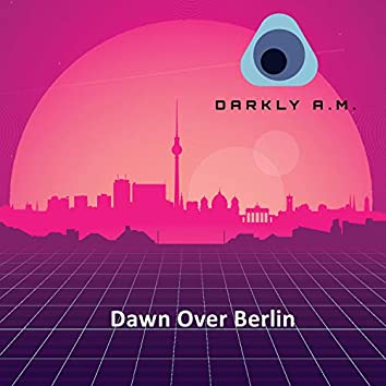 Dawn over Berlin