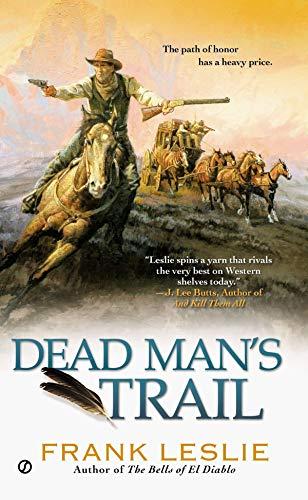 Dead Man's Trail (A Yakima Henry Novel)