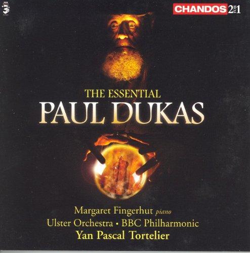 Dukas: Essential Paul Dukas (The)