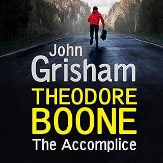 Theodore Boone: The Accomplice     Theodore Boone, Book 7              Autor:                                                                                                                                 John Grisham                               Sprecher:                                                                                                                                 Richard Thomas                      Spieldauer: 4 Std. und 38 Min.     Noch nicht bewertet     Gesamt 0,0