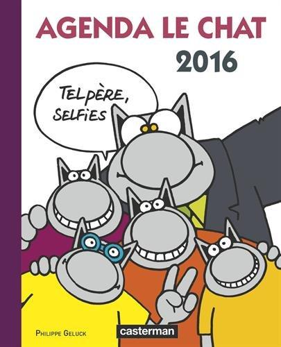 Agenda Le Chat 2016 : Tel père, selfies