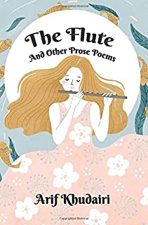 The Flute and Other Prose Poems
