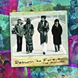 Songtexte von Return to Forever - The Anthology