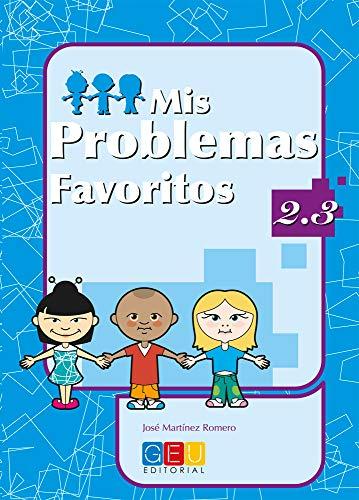 Mis problemas favoritos 2.3 / Editorial GEU / 2º Primaria / Mejora la resolución de problemas / Recomendado como repaso / Con actividades sencillas