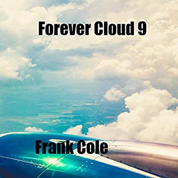 Forever Cloud 9