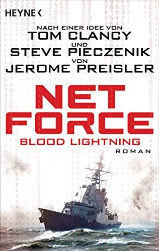 Net Force. Blood Lightning: Roman (Special Unit Cyberterrorismus 4) (German Edition)
