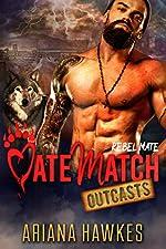 Rebel Mate: Wolf Shifter Romance (MateMatch Outcasts Book 3)