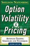 Option Volatility and Pricing: Advanced...