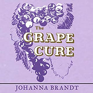 The Grape Cure                   Written by:                                                                                                                                 Johanna Brandt                               Narrated by:                                                                                                                                 Troy W. Hudson                      Length: 1 hr and 58 mins     Not rated yet     Overall 0.0