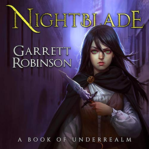 Nightblade: A Book of Underrealm audiobook cover art