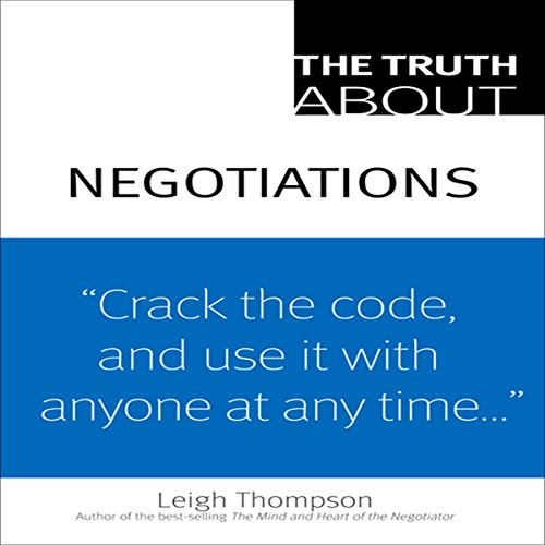 The Truth about Negotiations  audiobook cover art