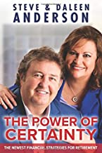 The Power of Certainty: The Newest Financial Strategies for Retirement