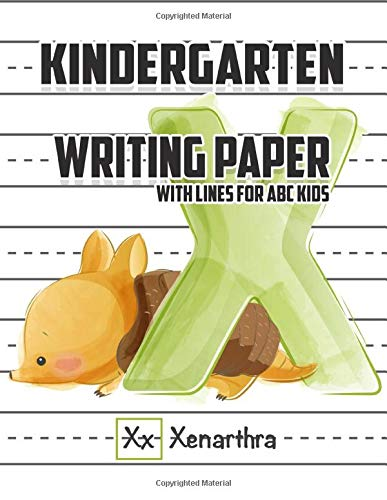 Kindergarten writing paper with lines for ABC kids, Xenarthra: 120 Blank handwriting practice paper with dotted lines 8,5x11 120 pages
