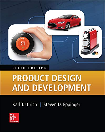 Compare Textbook Prices for Product Design and Development Irwin Marketing 6 Edition ISBN 9780078029066 by Ulrich, Karl,Eppinger, Steven