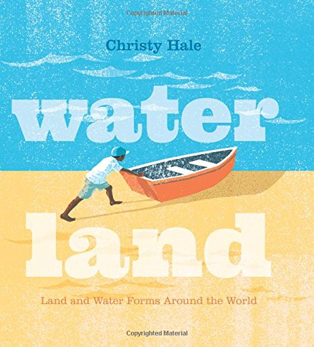 Image of Water Land: Land and Water Forms Around the World
