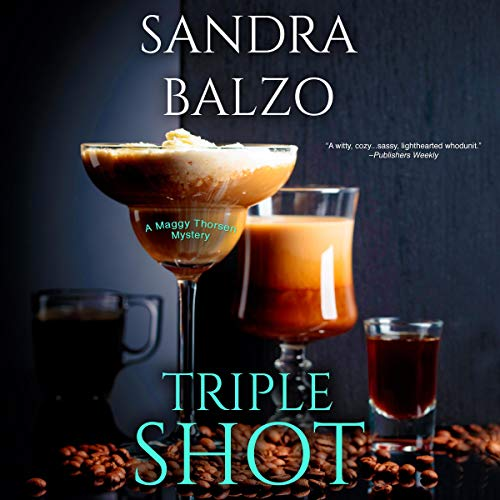 Triple Shot: Maggy Thorsen Mysteries, Book 7