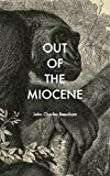 Out of the Miocene