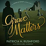 Grave Matters: The Jennie McGrady Mysteries, Book 15 - Patricia H. Rushford